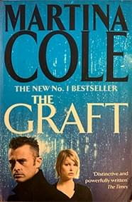 The Graft – Cole, Martina