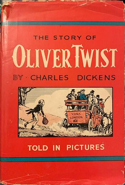 Oliver Twist Told In Pictures - by Charles Dickens, illustrated by Dudley D. Watkins