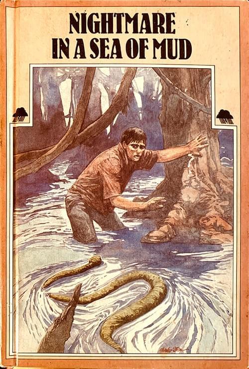 Nightmare in a Sea of Mud – Gerald Garibaldi, illustrated by Charles Shaw