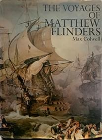 The Expeditions of Matthew Flinders – Max Colwell