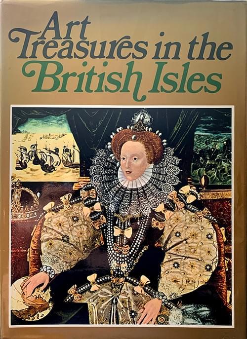 Art Treasures of the British Isles - Trewin, Coppleston & BS Myers