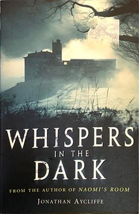 Whispers in the Dark - Jonathan Aycliffe