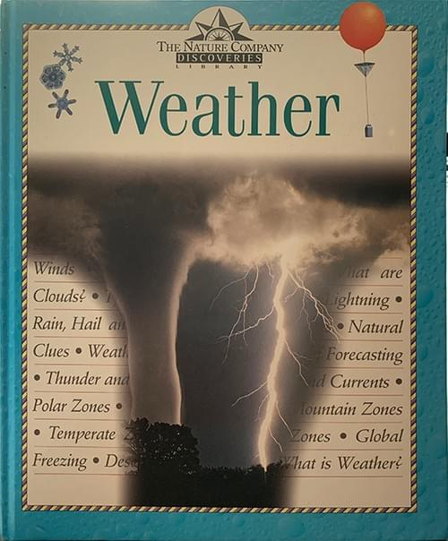 Weather: Nature Company Discoveries Library - David Edtellyard