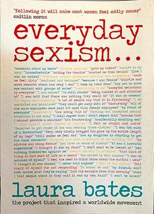 Everyday Sexism – Laura Bates