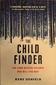 The Child Finder – Denfeld, Rene