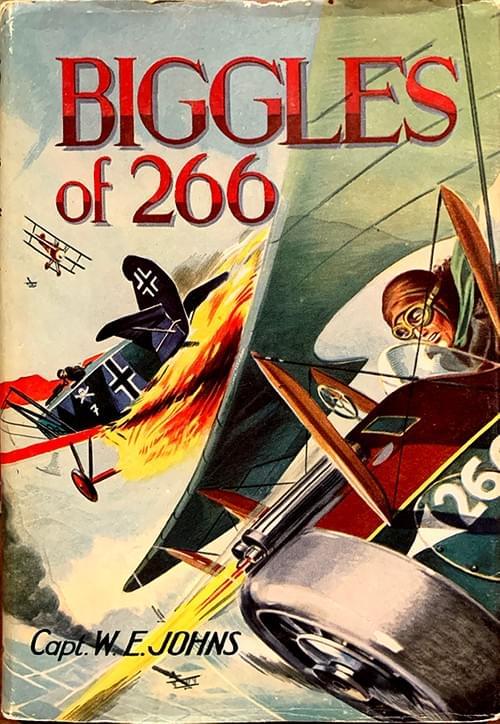 Biggles of 266 - Captain WE Johns