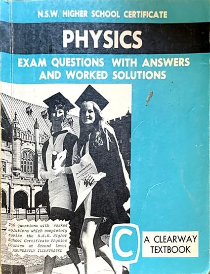 NSW Higher School Certificate Physics Exam Questions with Answers and Worked Solutions - Bridge, L.