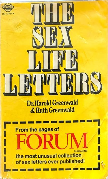 The Sex Life Letters - Greenwald, Dr Harold and Greenwald, Ruth