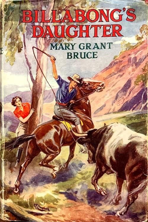 Billabong's Daughter - Mary Grant Bruce