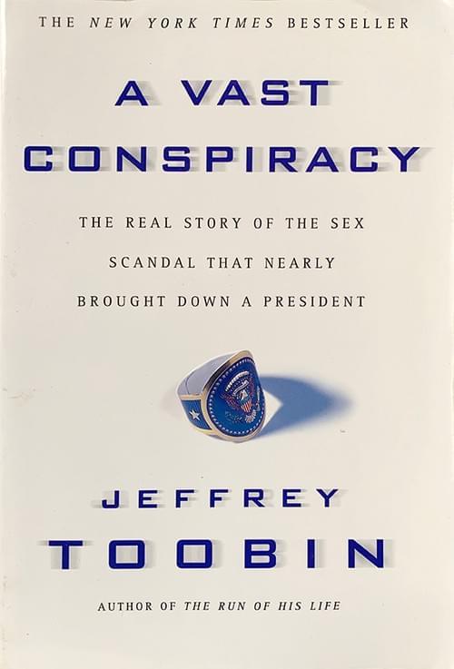A Vast Conspiracy - Jeffrey Toobin