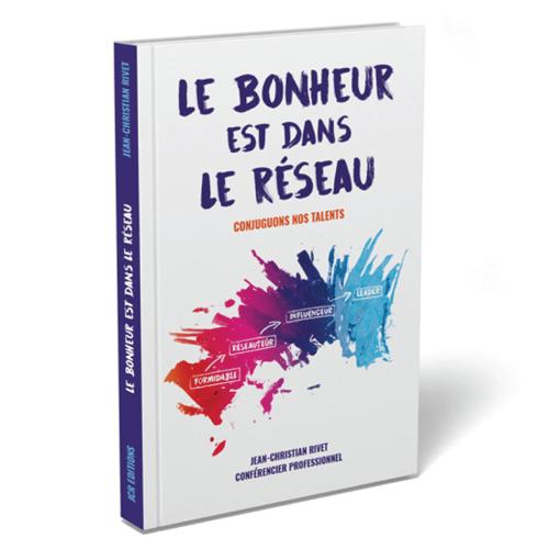 """""""LE BONHEUR EST DANS LE RÉSEAU CONJUGUONS NOS TALENTS"""" (papier)"""