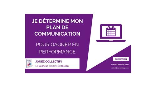 PLAN DE COM : Je détermine mon plan de communication pour gagner en performance