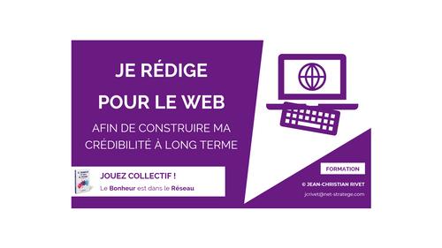 CONTENUS : Je rédige pour le web afin de construire ma crédibilité à long terme