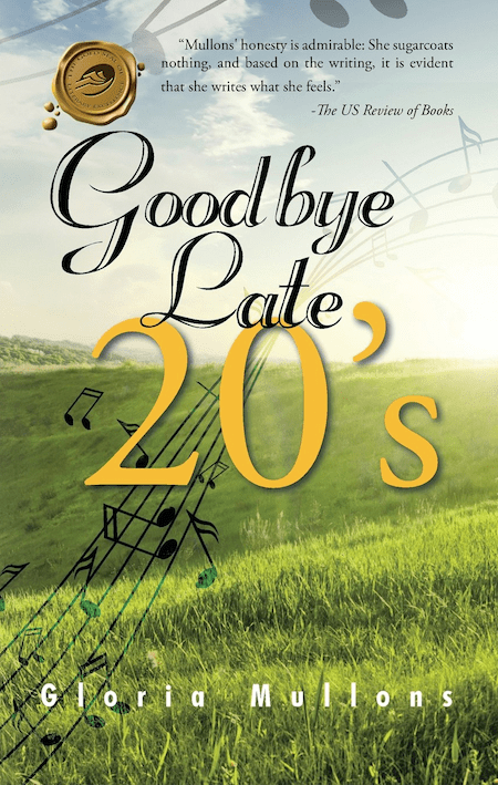Goodbye Late 20's by Gloria Mullons
