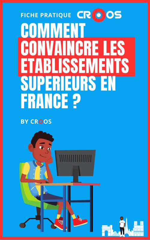 Comment convaincre les établissements supérieurs en France ?