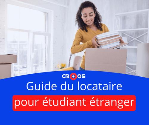 Guide du locataire pour étudiant étranger