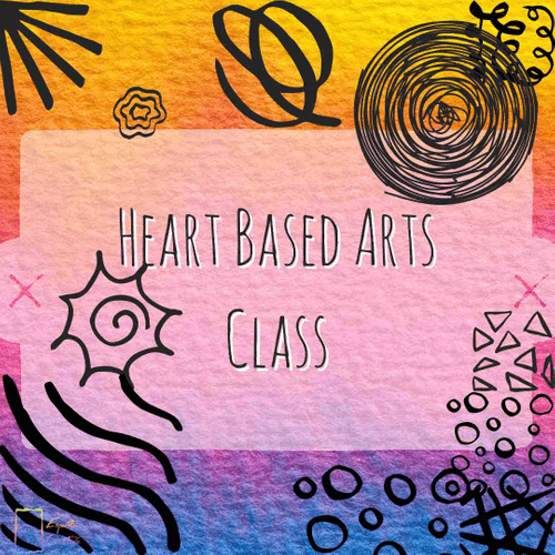 Heart Based Arts Class