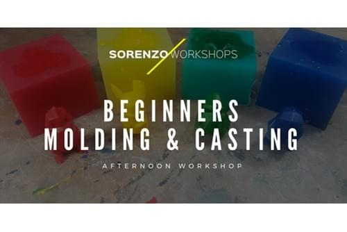 Beginners Molding and Casting - Afternoon Workshop