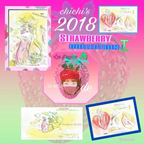 2018 strawberry collection I ①〜③
