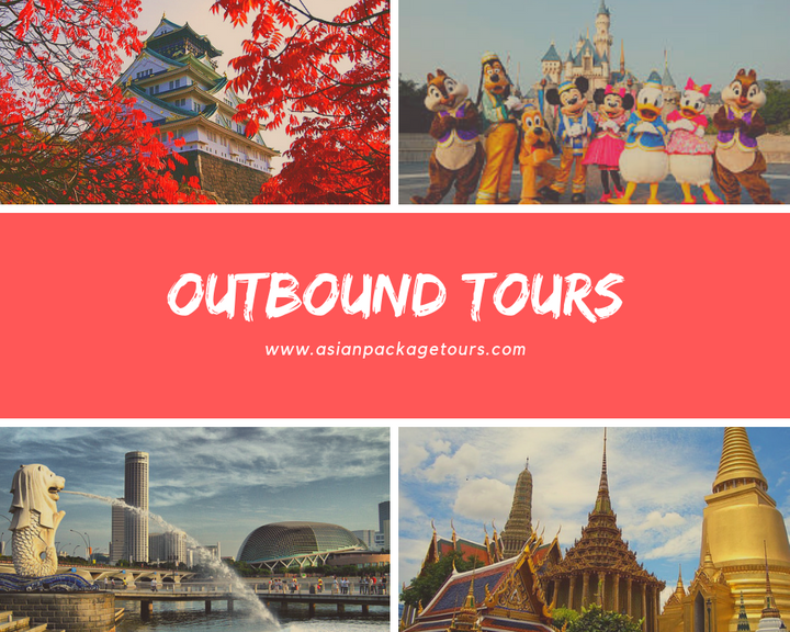 Outbound Tours in other Asian Countries by Travbest Travel & Tours Co.