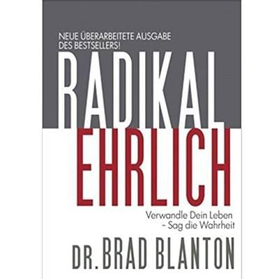 get radically honest with Dr Brad Blanton's book Radical Honesty