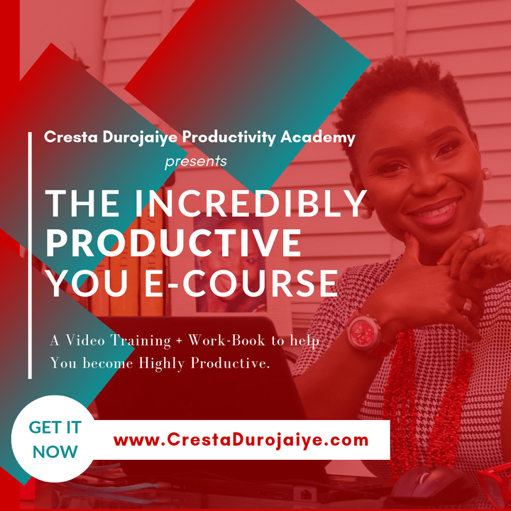 Incredibly Productive you Course by Cresta Durojaiye