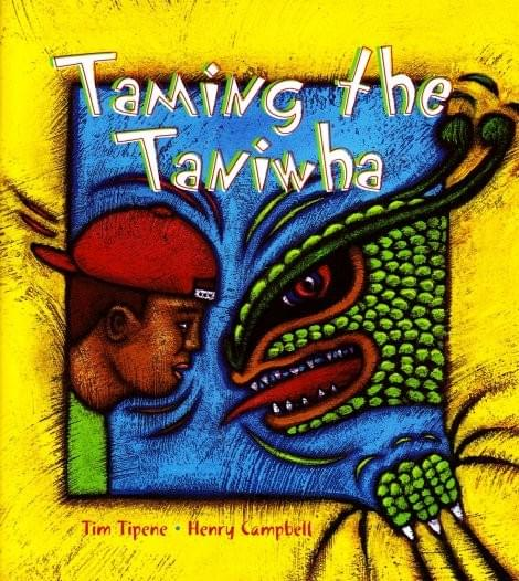 Taming the Taniwha, by Tim Tipene