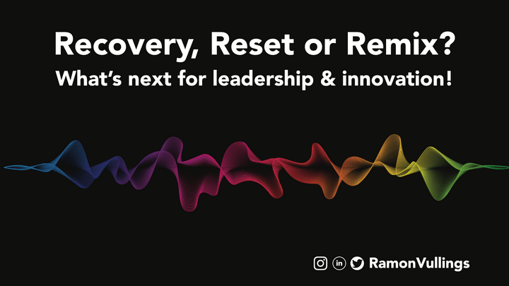 Recovery, Reset or Remix?