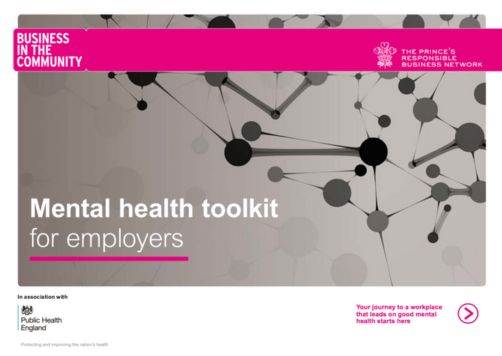 Mental Health Toolkit for Employers Business in the Community/Public Health England