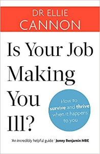 Is your job making you ill? Dr Ellie Cannon