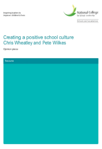 Creating a Positive School Culture Chris Wheatley and Pete Wilkes