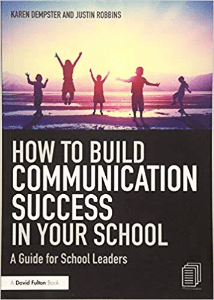 How to Build Communication Success in Your School Dempster and Robbins