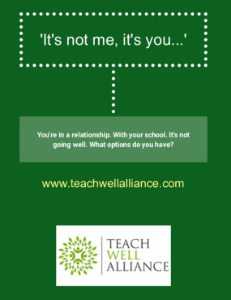 Teach Well Alliance Booklet It's not me, it's you