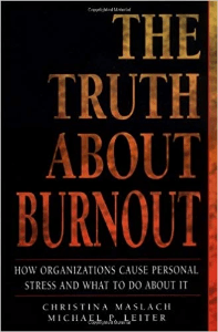 The Truth about Burnout Maslach and Leiter