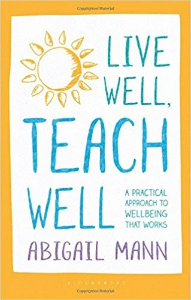 Live Well Teach Well Abigail Mann