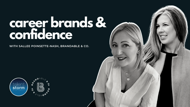 Talent Storm Recruitment, personal brand, personal branding, career brands, career confidence, leadership brands, career confidence, sallee poinsette-nash, brandable & co