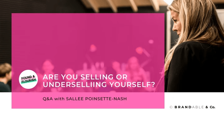 sallee poinsette-nash, speaker, personal brand workshops, Selling Yourself, brandable & co, Confidence, Webinar, Leadership Development, Future leaders