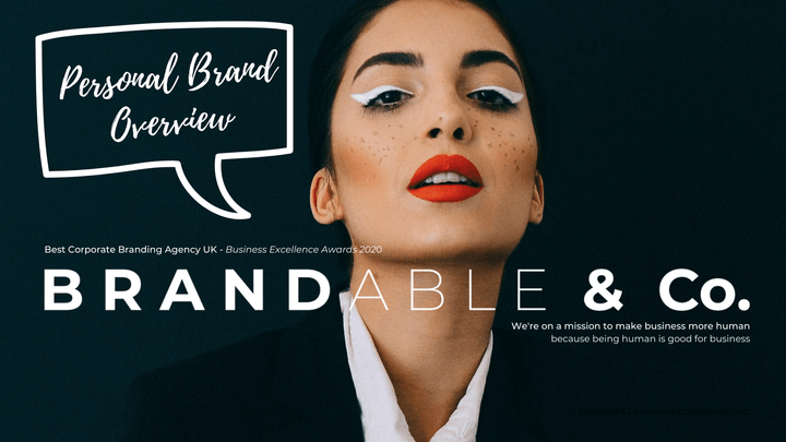 Brandable & Co, Personal Brand Overview, Personal Brand guide, Brandable and co, personal brand, personal branding