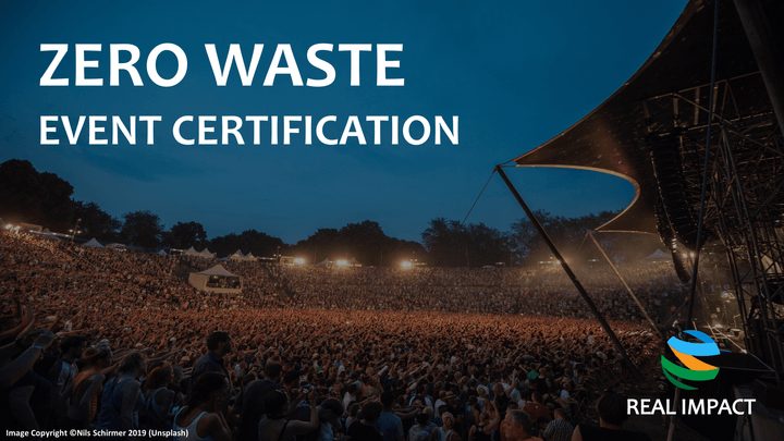 REAL IMPACT's Zero Waste Event Certification Program