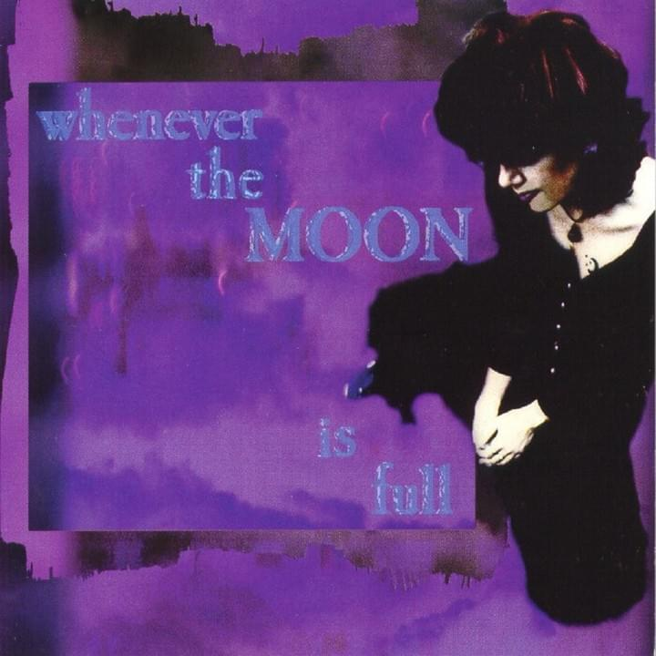 Whenever the Moon is Full - Lisa Johnson