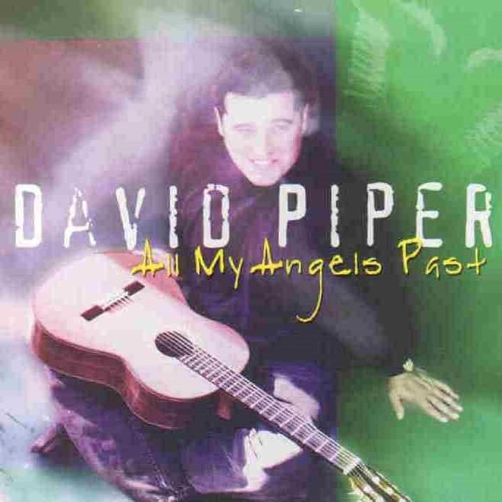All My Angels Past - David Piper