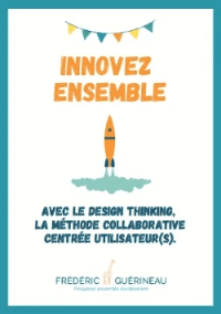 Guide du design thinking, démarche d'innovation collective