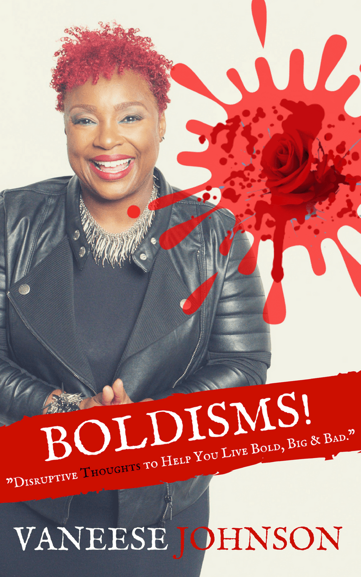 Boldisms book by author, Vaneese Johnson and published by The BRAG Media Company