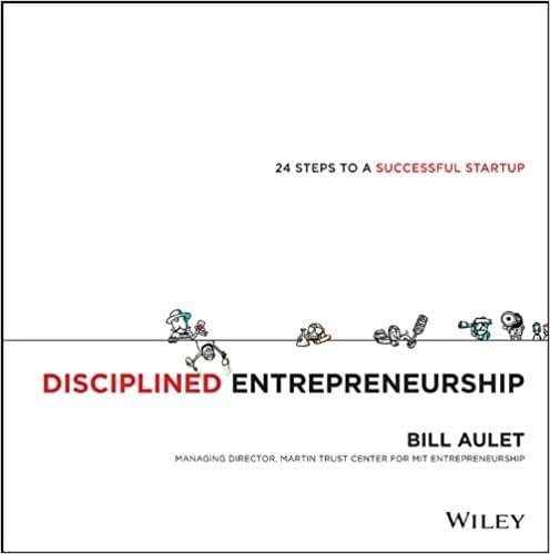 Business Design Book: Disciplined Entrepreneurship