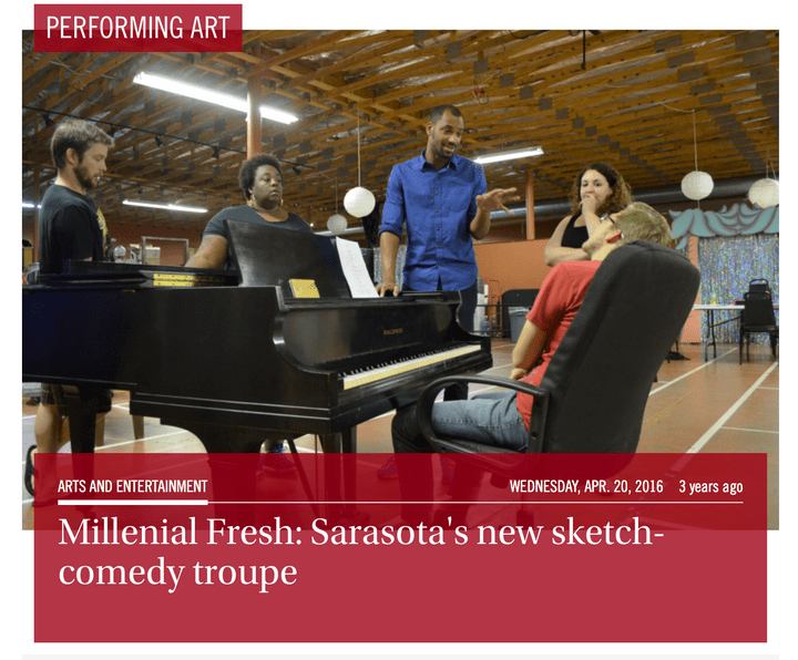 Millennial Fresh brings sketch comedy to Sarasota, Florida.