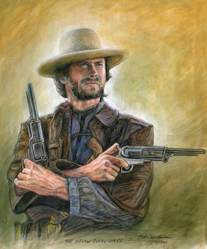 The OutLaw Josey Wales!