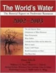 The World's Water. Vol. 3 (Island Press, Washington DC 2003)