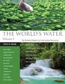 The World's Water. Vol. 8 (Island Press, Washington DC 2014)