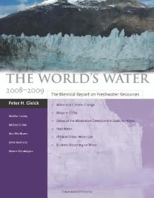 The World's Water. Vol. 6 (Island Press, Washington DC 2009)