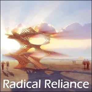 Radical Reliance, StartOver.xyz, Possibility Management